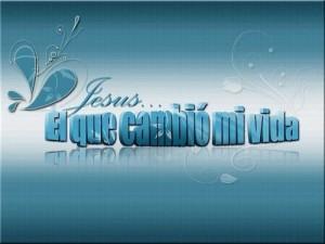 Jesus-cambio mi vida